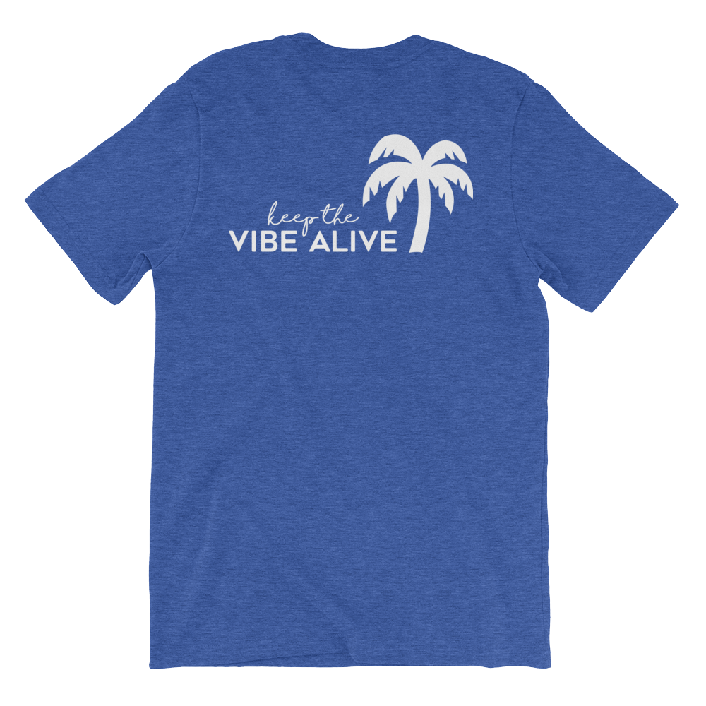 Keep The Vibe Alive - Royal - Darty Co.®