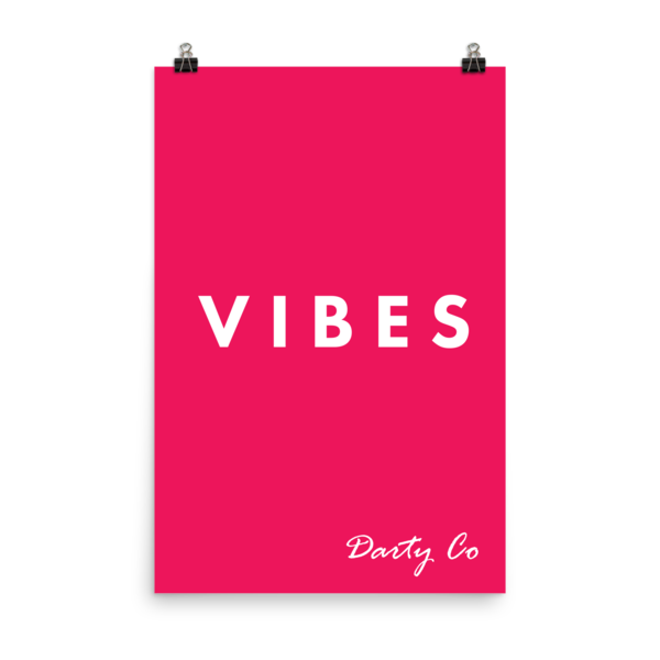 PINK VIBES poster - Darty Co.®
