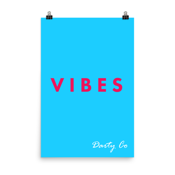 SKY BLUE VIBES poster - Darty Co.®