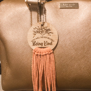 you'll never regret being kind, typography, design, floral, font, boho, Boheme, macrame, keychain, gift, made in Oklahoma, women, girls, accessory, chain, cute, kindness, be good, be kind