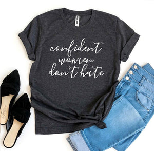 Bella canvas, heather gray, gray, peach, quote, confidence, women, girls, kids, hate, don't hate, confident women don't hate, navy, royal blue, pink, sunset, black, yellow, mustard, heather olive, dark gray, white, typography. mauve , rose