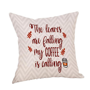 Coffee Calling Quote Cushion Cover