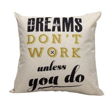 Load image into Gallery viewer, Dreams Quote Cushion Cover