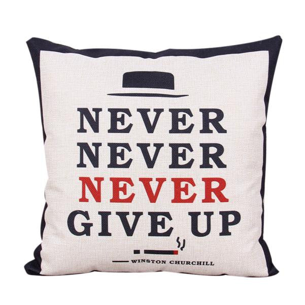 Never Give Up Quote Cushion Cover