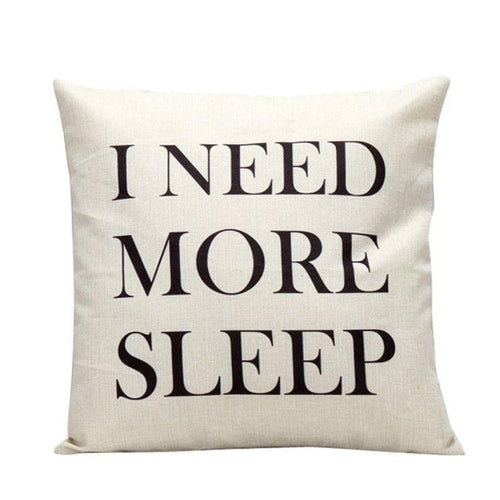 Need Sleep Cushion Cover