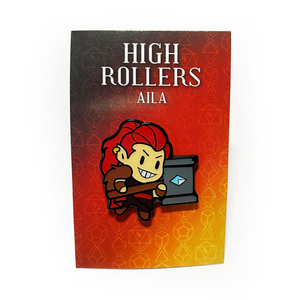 High Rollers Aila Pin Badge