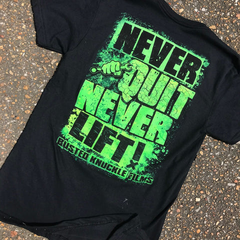 Never Quit Never Lift Tee
