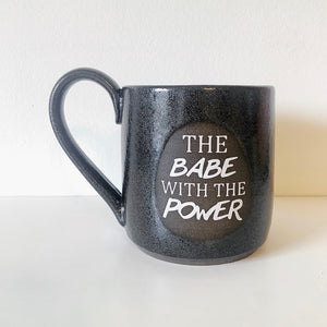 The Babe With The Power Mug