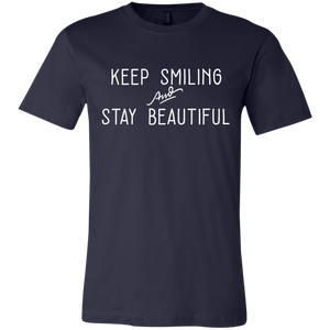 """Keep Smiling and Stay Beautiful"" T-Shirt"