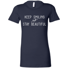 """Keep Smiling and Stay Beautiful"" Ladies' Favorite T-Shirt"