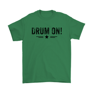 Gildan Mens Drum On! T-Shirt - Black Design