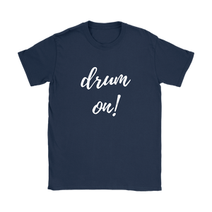 Gildan Womens Drum On! T-shirt - White Font