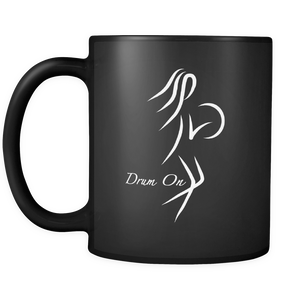 Drummer Girl - Drum On Black Mug