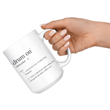 15 oz Drum On Definition Mug - White