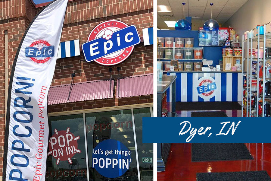 Epic Gourmet Popcorn Dyer, IN Store