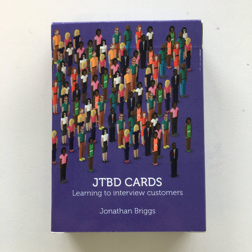JTBD Cards: Learning to Interview Customers