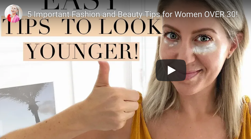 """5 Important Fashion and Beauty Tips for Women OVER 30!"" video on my Lindsay's Latest channel!"