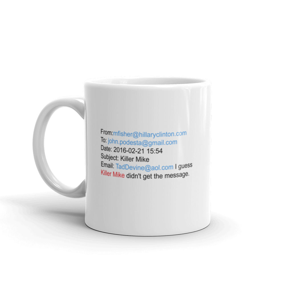 Killer Mike - I Don't Check Messages Mug
