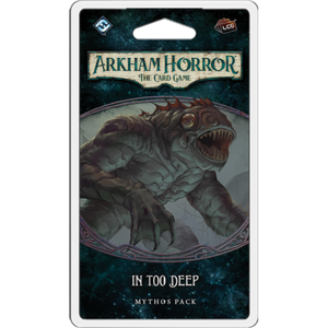 Arkham Horror LCG In Too Deep Mythos Pack