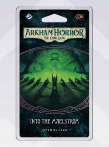 Arkham Horror LCG Into the Maelstrom Mythos Pack