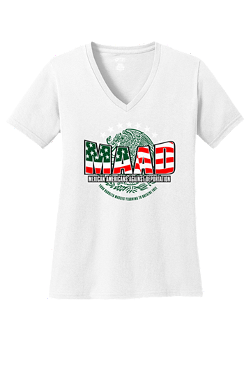 MAAD Mexican American Against Deportation Womens T-Shirt