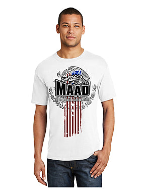 Awareness brand MAAD Mexican American Against Deportation T-shirt