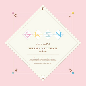 GWSN - THE PARK IN THE NIGHT (Part One)