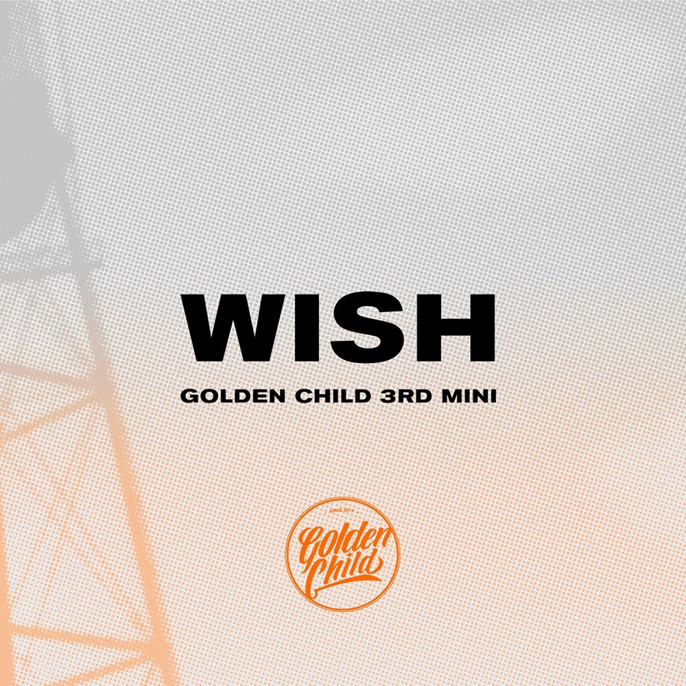Golden Child - WISH
