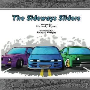 The SideWays Sliders
