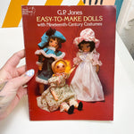 Easy to Make Cloth Dolls Book with Nineteenth-Century Costumes Book