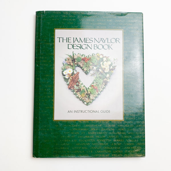 The James Naylor Floral Natural Design Book
