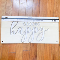 Large DIY Choose Happy Wooden Sign.