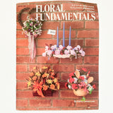 Floral Fundamentals Arrangement Pattern Book