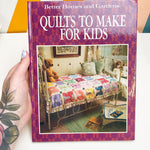 Quilts to Make for Kids Book