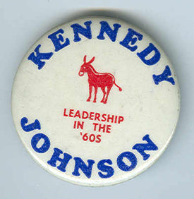 Kennedy and Johnson Presidential Campaign Button