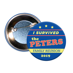 I Survived Family Reunion Buttons
