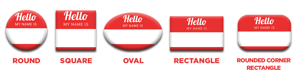 Different Shapes for Name Tags
