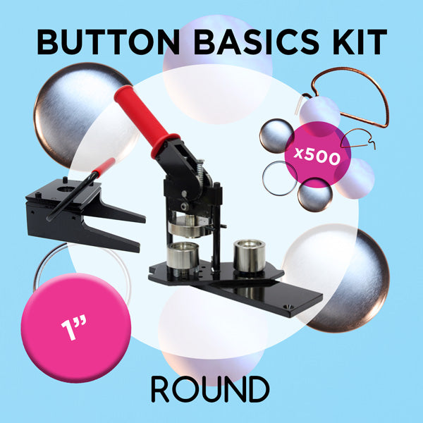 1 inch Round Button Basics Kit
