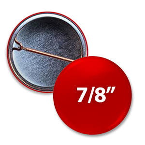 7/8 inch Custom Round Button, the smallest buttons available