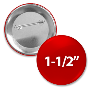 "1 1/2"" Custom round pin back button"