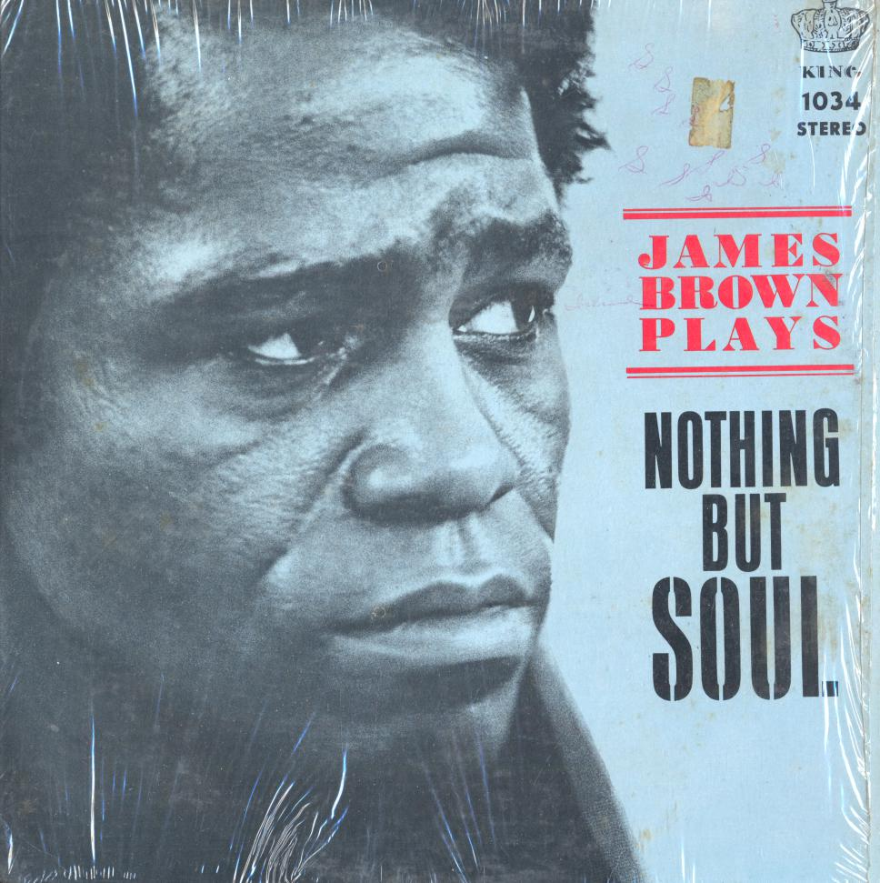 James Brown Plays Nothing But Soul (1st, US Press)
