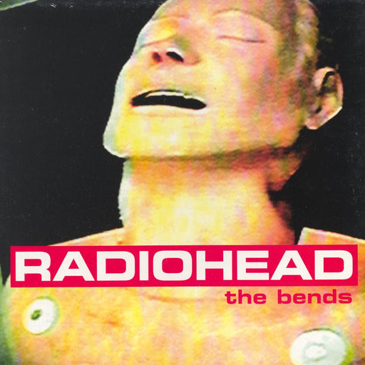 "The Bends (1st, UK ""later"" Press)"