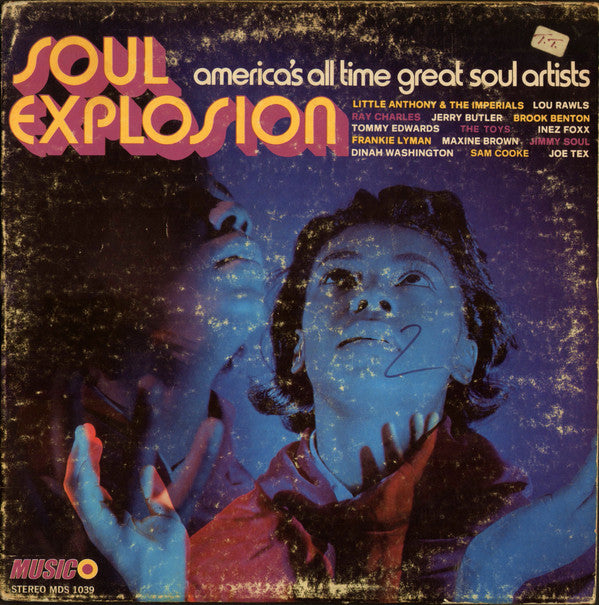 Soul Explosion America's All Time Great Soul Artists
