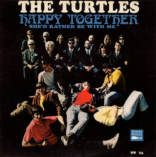 The Turtles- Happy Together (She'd Rather Be With Me)