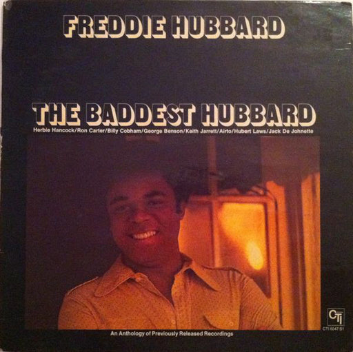 The Baddest Hubbard (An Anthology Of Previously Released Recordings)