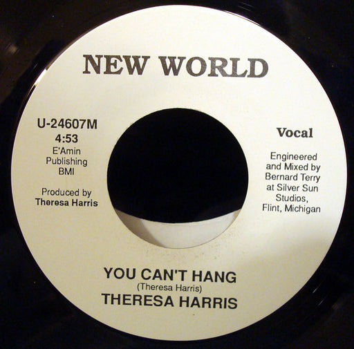Theresa Harris ‎– You Can't Hang 7""