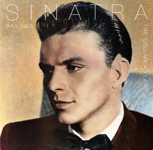 Sinatra Rarities: The Columbia Years