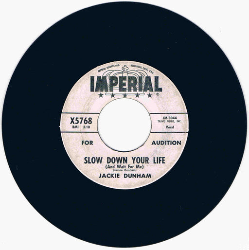 Slow Down Your Life (And Wait For Me) / I Think Of You 7""