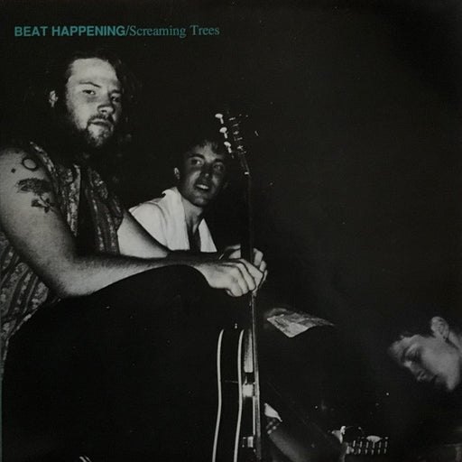 Beat Happening / Screaming Trees (1st, US Press)