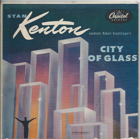 Stan Kenton ‎– City Of Glass 2x7""